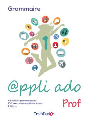 APPLI_ADO_1_GRAMMAIRE_PROFESSEUR