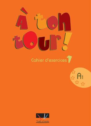 A_TON_TOUR_1_CAHIER_ELEVE