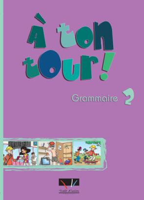 A_TON_TOUR_2_GRAMMAIRE_ELEVE