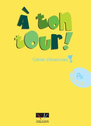 A_TON_TOUR_3_CAHIER_ELEVE