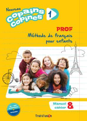 COPAINS_COPINES_1_NOUVEAU_LIVRE_PROFESSEUR