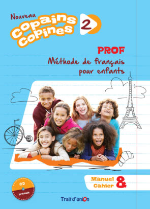 COPAINS_COPINES_2_NOUVEAU_LIVRE_PROFESSEUR