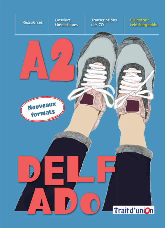 DELF_ADO_A2_NOUVEAU_LIVRE_ELEVE
