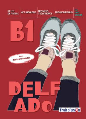 DELF_ADO_B1_LIVRE_ELEVE