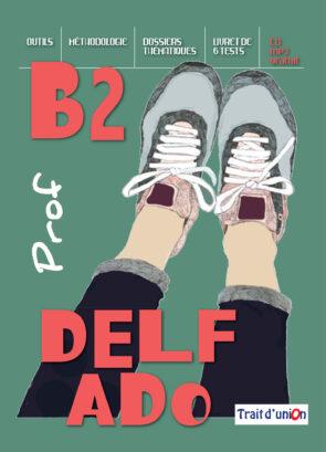 DELF_ADO_B2_LIVRE_PROFESSEUR
