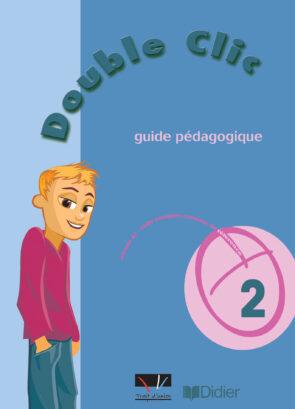 DOUBLE_CLIC_2_GUIDE_PEDAGOGIQUE