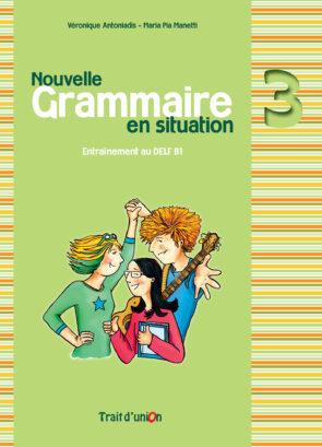 GRAMMAIRE_EN_SITUATION_3_LIVRE_ELEVE