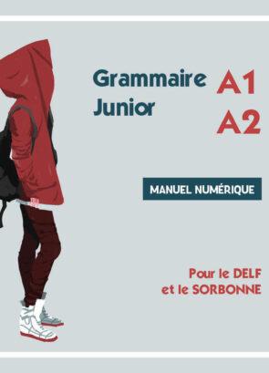 GRAMMAIRE_JUNIOR_A1_A2_MANUEL_NUMERIQUE