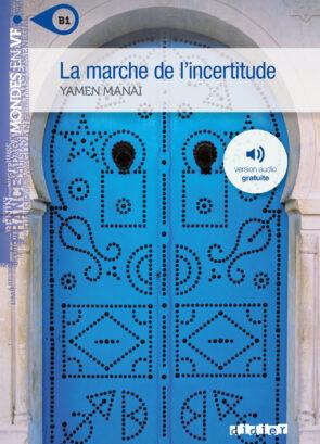LA_MARCHE_DE_L_INCERTITUDE