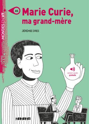 MARIE_CURIE_MA_GRAND_MERE