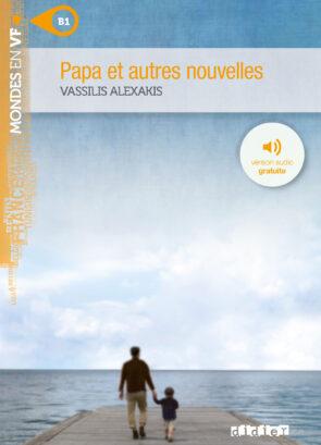 PAPA_ET_AUTRES_NOUVELLES