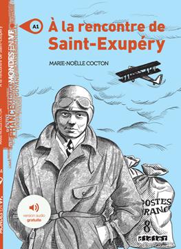 A_LA_RENCONTRE_DE_SAINT_EXUPERY
