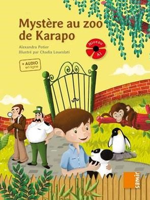 MYSTERE AU ZOO DE KARAPO